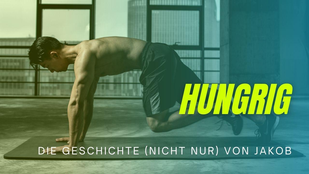 Hungrig – Predigtreihe Jakob